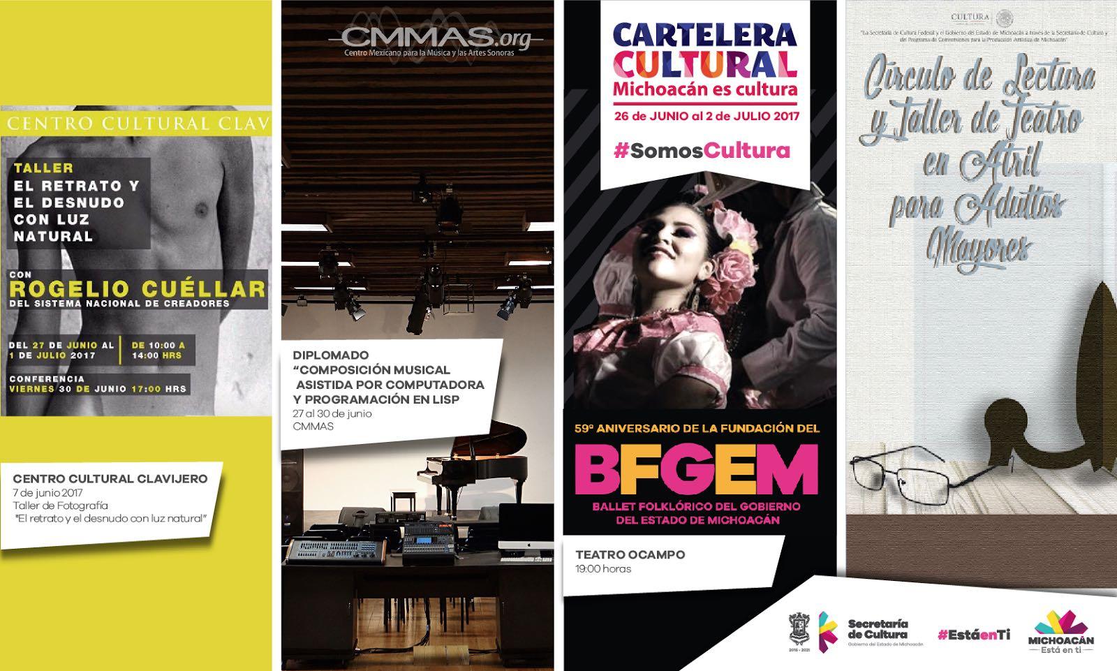 Cartelera Cultural del 26 de junio al 2 de julio de 2017