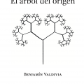Benjamin Valdivia: El Árbol Del Origen