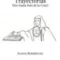 Iliana Rodriguez: Trayectorias