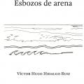 Victor Hugo Hidalgo Ruiz: Esbozos De Arena